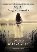 Okładka książki - Matki, żony, czarownice
