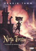Okładka książki - Ninja Timmy i polowanie na skradziony śmiech