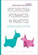 Okładka ksiązki - Psychologia poznawcza w praktyce