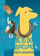 Okładka ksiązki - 16:10 do Bergamo