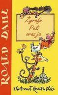 Okładka ksiązki - Żyrafa, Peli oraz ja