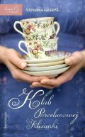 Okładka książki - Klub Porcelanowej Filiżanki