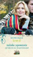 Okładka ksiązki - Nalewka zapomnienia, czyli bajka dla nieco starszych dziewczynek