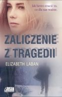 Okładka książki - Zaliczenie z tragedii