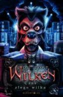 Okładka ksiązki - Wilken, t. 3. Czas złego wilka