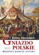 Okładka ksiązki - Gniazdo polskie. Wspólna pamięć narodu