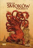 Okładka książki - Księga smoków polskich