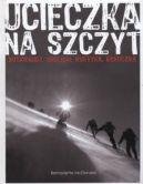 Okładka ksiązki - Ucieczka na szczyt