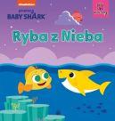 Okładka - Baby Shark. Ryba z Nieba