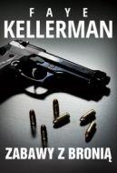 Okładka książki - Zabawy z bronią