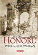 Okładka książki - Czas honoru. Pożegnanie z Warszawą