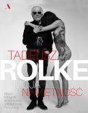 Okładka książki - Tadeusz Rolke. Moja namiętność