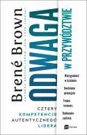 Okładka ksiązki - Odwaga w przywództwie. Cztery kompetencje autentycznego lidera