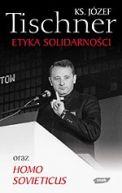 Okładka ksiązki - Etyka Solidarności oraz Homo Sovieticus