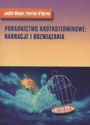 Okładka książki - Poradnictwo krótkoterminowe: Narracje i rozwiązania