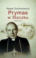 Okładka książki - Prymas w Stoczku