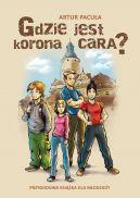 Okładka ksiązki - Gdzie jest korona cara?