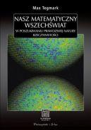 Okładka ksiązki - Nasz matematyczny Wszechświat