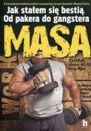 Okładka - Masa. Jak stałem się bestią. Od pakera do gangstera