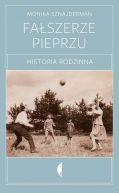 Okładka książki - Fałszerze pieprzu Historia rodzinna