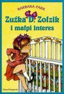 Okładka ksiązki - Zuźka D. Zołzik i małpi interes