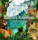 Okładka ksiązki - Zielony Kapelusz i jego czereda
