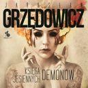 Okładka książki - Księga Jesiennych Demonów. Audiobook