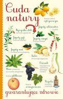 Okładka - Cuda natury gwarantujące zdrowie