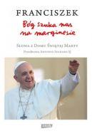 Okładka ksiązki - Bóg szuka nas na marginesie. Słowa z Domu Świętej Marty