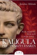 Okładka - Kaligula. Pięć twarzy cesarza
