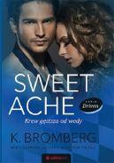 Okładka ksiązki - Sweet Ache: Krew gęstsza od wody