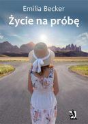 Okładka ksiązki - Życie na próbę