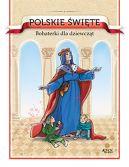 Okładka - Polskie święte. Bohaterki dla dziewcząt