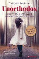 Okładka książki - Unorthodox. Jak porzuciłam świat ortodoksyjnych Żydów