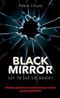 Okładka - Black Mirror. Czy to już się dzieje?