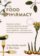 Okładka książki - Food Pharmacy. Opowieść o jelitach i dobrych bakteriach zalecana wszystkim, którzy chcą trafić przez żołądek do… zdrowego życia