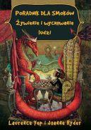 Okładka książki - Poradnik dla smoków. Żywienie i wychowanie ludzi