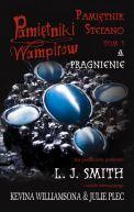 Okładka książki - Pamiętniki wampirów Pamiętnik Stefano t.3 Pragnienie