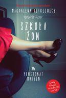 Okładka ksiązki - Szkoła żon. Pensjonat marzeń