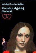 Okładka ksiązki - Zemsta indyjskiej tancerki