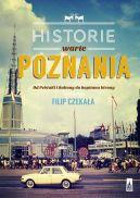 Okładka książki - Historie warte Poznania