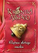 Okładka książki - Klątwa złotego smoka. Kroniki Archeo