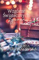 Okładka książki - Wzgórze Świątecznych Życzeń