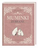 Okładka książki - Muminki zebrane. Tom I