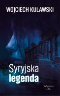 Okładka książki - Syryjska legenda
