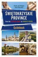 Okładka - Świętokrzyskie Province. From the Łysogóry Range to Ponidzie Region. Guidebook