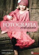 Okładka książki - Fotografia rodzinna. Zdjęcia przez pokolenia