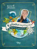 Okładka - Kalinka Kapitanka. Moje życie pod żaglami
