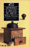Okładka ksiązki - Opowieści z Moulin du Bruit