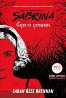 Okładka - Chilling Adventures of Sabrina. Sezon na czarownice